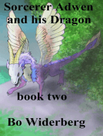 Sorcerer Adwen and His Dragon, Book Two