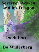 Sorcerer Adwen and His Dragon, Book Four