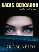 Gadis Bercadar ...The Veiled Girl