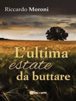 L'ultima estate da buttare