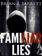 Familiar Lies