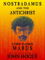 Nostradamus and the Antichrist--Code Named