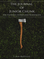 The Journal of Junior Chunk [Of Standing Stones and Heavenlies]