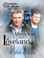Mistletoe Reunion in Loveland