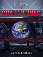 Earth is Quarantined!
