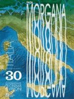Fata Morgana 30. Italia