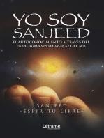 Yo soy Sanjeed: El autoconocimiento a través del paradigma ontológico del ser