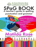 SPaG BOOK: A Teacher's Guide to Spelling, Punctuation and Grammar