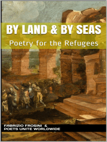 By Land & By Seas: Poetry for the Refugees
