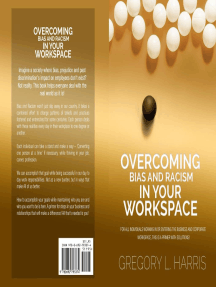 Overcoming Bias and Racism in Your Workplace: A Primer for Minorities in the Business World