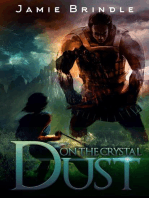 Dust On The Crystal