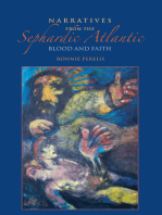 Narratives from the Sephardic Atlantic: Blood and Faith