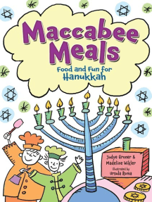 Maccabee Meals: Food and Fun for Hanukkah