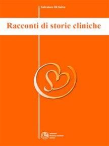Racconti di storie cliniche - Collana di Psichiatria Divulgativa Vol. V