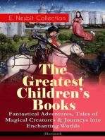 The Greatest Children's Books - E. Nesbit Collection