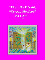 """The LORD Said, """"Spread My Joy!"""" So I Am!"""