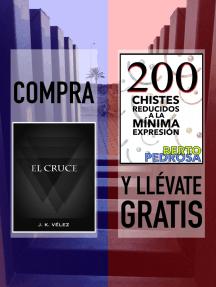 """Compra """"El Cruce"""" y llévate gratis """"200 Chistes reducidos a la mínima expresión"""""""