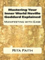 Mastering Your Inner World Neville Goddard Explained