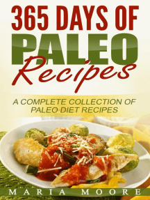 365 Days Of Paleo Recipes: A Complete Collection Of Paleo Diet Recipes