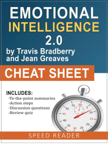 Emotional Intelligence 2.0 by Travis Bradberry and Jean Greaves: Cheat Sheet