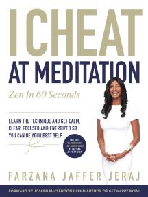 I Cheat At Meditation: Zen in 60 Seconds