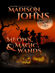 Meows, Magic, & Wands: Lake Forest Witches, #5