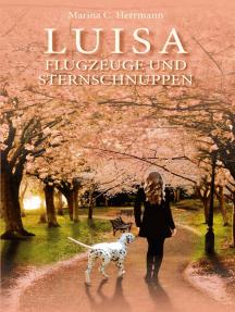 Luisa - Flugzeuge und Sternschnuppen