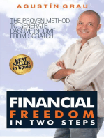 Financial Freedom In Two Steps The Proven Method To Generate Passive Income From Scratch