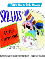Spraaks At the Carnival