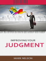 Improving Your Judgment
