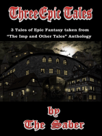 """Three Epic Tales (3 Tales of Epic Fantasy Taken From """"The Imp and Other Tales"""")"""