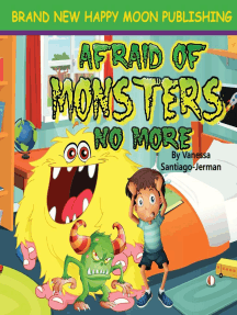 Afraid of Monsters No More: Bedtime Babies