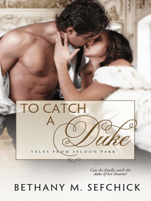 To Catch A Duke: Tales From Seldon Park, #1