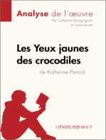Les Yeux jaunes des crocodiles de Katherine Pancol (Analyse de l'oeuvre)