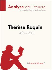 Thérèse Raquin d'Émile Zola (Analyse de l'oeuvre): Comprendre la littérature avec lePetitLittéraire.fr
