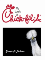 My Lunch at Chick-Fil-A