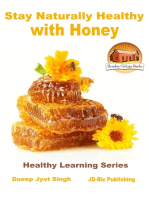 Stay Naturally Healthy with Honey