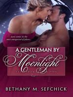 A Gentleman By Moonlight