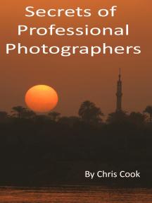 Secrets of Professional Photographers