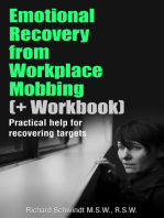 Emotional Recovery from Workplace Mobbing (And Workbook)
