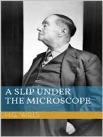 A Slip Under the Microscope