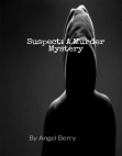 SUSPECT: A Murder Mystery Free download PDF and Read online