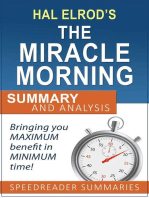 A Quick and Simple Summary and Analysis of The Miracle Morning by Hal Elrod
