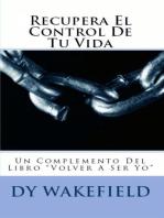 Recupera El Control De Tu Vida