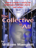 The Collective is All