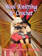 Wool Knitting & Crochet
