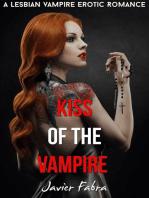 Kiss of the Vampire (Lesbian Paranormal Vampire Romance)