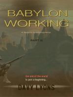 Babylon Working - Part Three