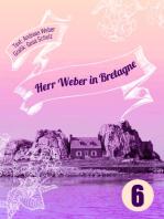 Herr Weber in Bretagne