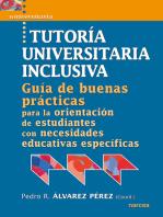 Tutoría universitaria inclusiva: Guía de 'buenas prácticas' para la orientación de estudiantes con necesidades educativas especifícas
